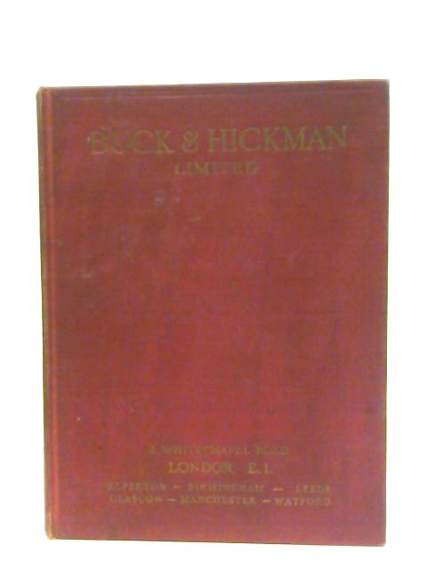 General Catalogue of Tools & Supplies for all Mechanical Trades (1958) By Buck & Hickman, Ltd.