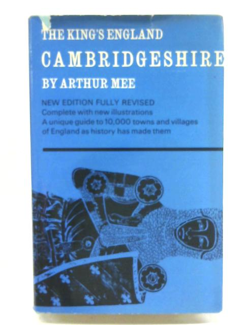 The King's England Cambridgeshire By Mee A
