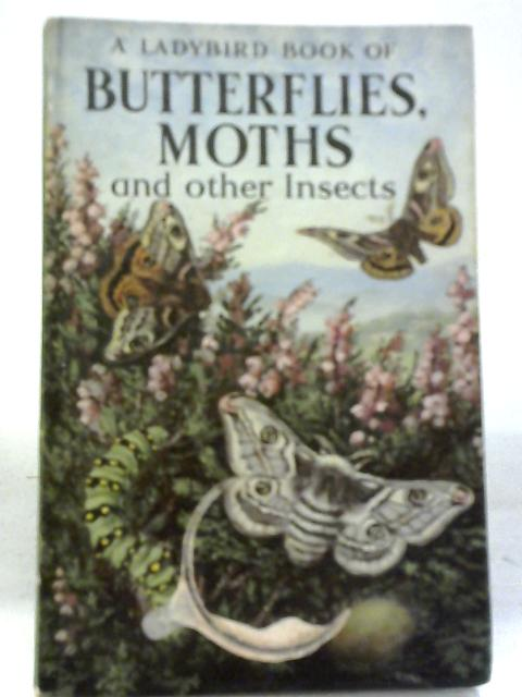 A Ladybird Book of Butterflies, Moths And Other Insects (Ladybird Books) By Stanley Arthur Manning