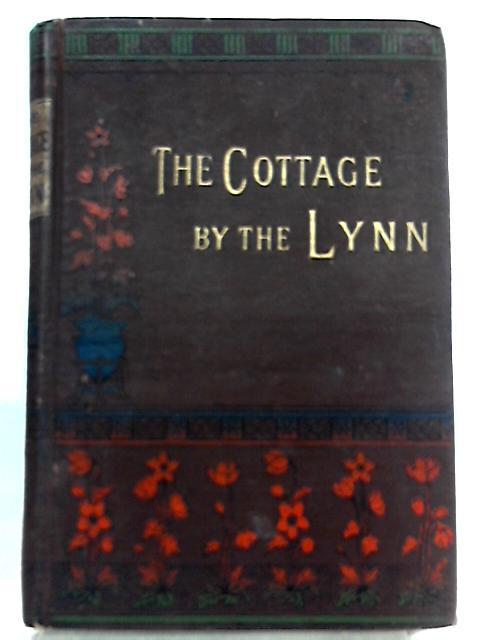 The Cottage by the Lynn By Eglanton Thorne