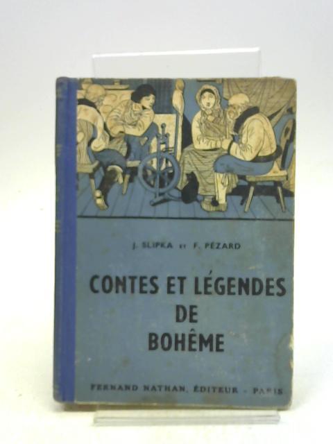 CONTES ET LEGENDES DE BOHEME (Contes et Légendes de Tous les Pays) By SLIPKA Dr J., PEZARD FANETTE