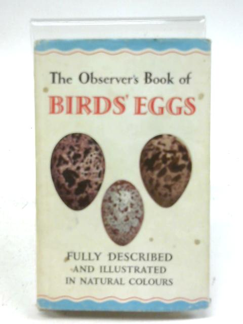 The Observer's Book of Birds Eggs. 1965 By G. Evans (Compiled By.)