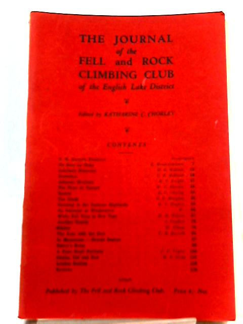 The Journal of the Fell and Rock Climbing Club of the English Lake District. Vol. 8. No. 1. 1928. By Katherine C. Chorley (Ed.)