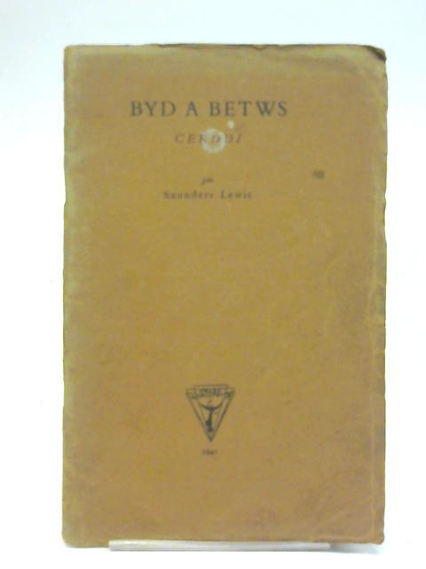 Byd A Betws By Saunders Lewis