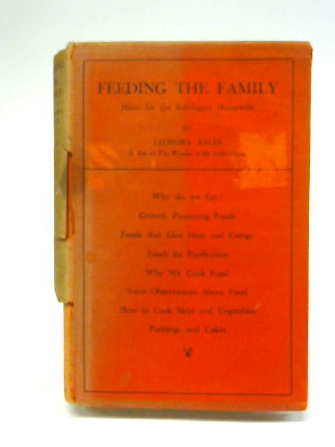 Feeding The Family : Hints For The Intelligent Housewife By Leonora Eyles