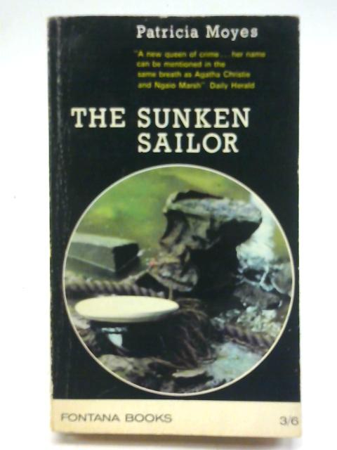 The Sunken Sailor By Moyes, Patricia