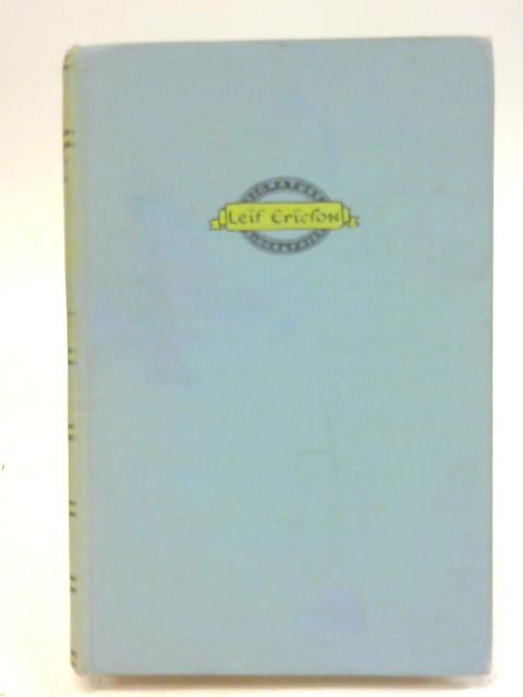 The Story of Leif Ericson By William O. Steele