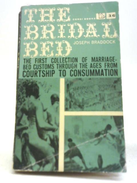 The Bridal Bed By Joseph Braddock