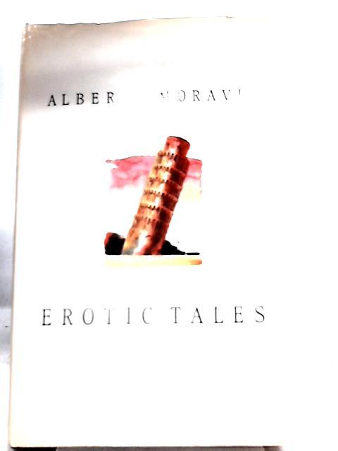 Erotic Tales By Alberto Moravia