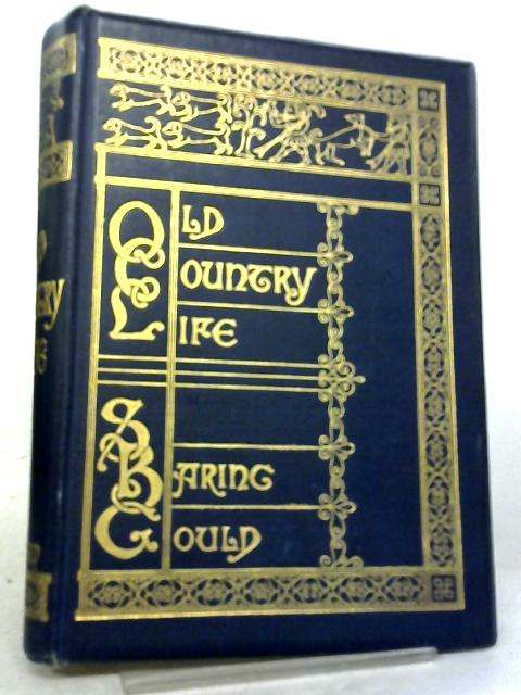 Old Country Life By S. Baring. Gould