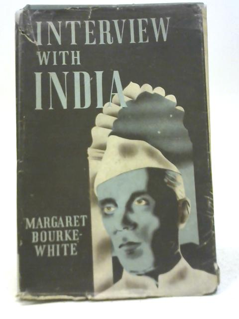 Interview With India By Margaret Bourke-White
