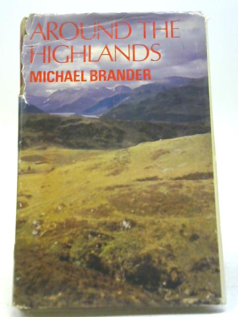 Around the Highlands By Michael Brander