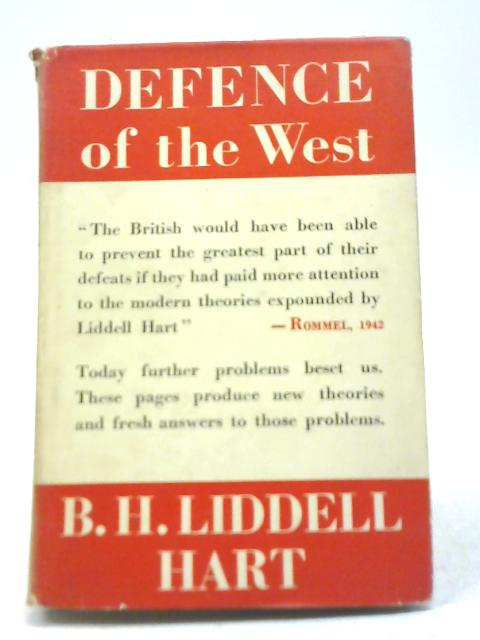 Defence of The Eest By B H Liddell Hart