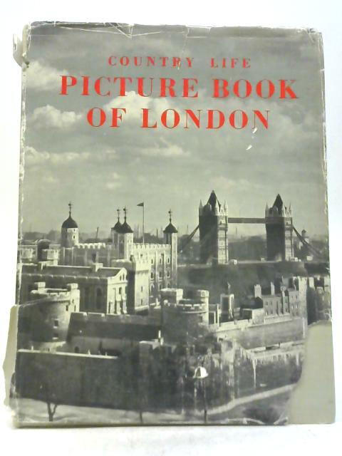 Country Life Picture Book Of London By JOhn Codrington