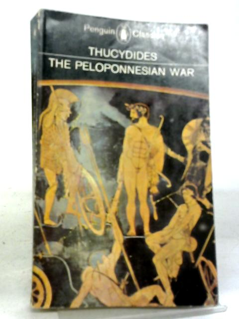 Thucydides: History of the Peloponnesian War By R. Warner