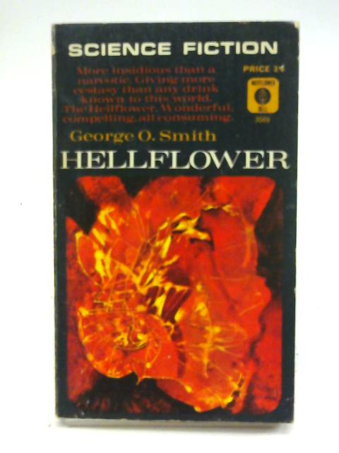 Hellflower By George O Smith