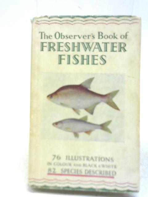 Freshwater Fishes of the British Isles By A. Laurence Wells