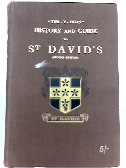 History and Guide to St. Davids By Henry Evans