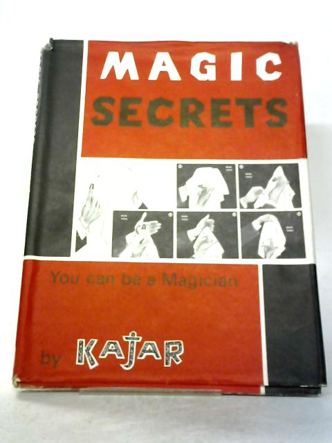 Magic Secrets By Kajar