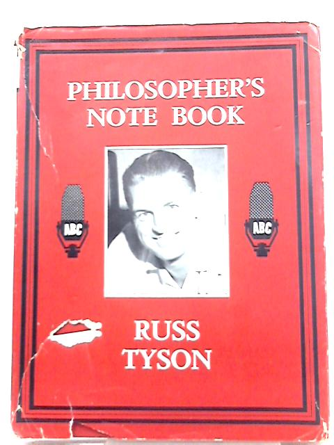 Philosopher's Note Book By Russ Tyson