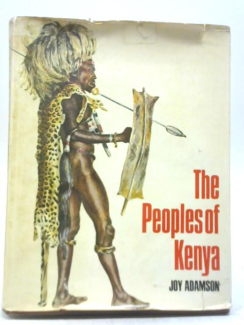 Peoples of Kenya By Joy Adamson