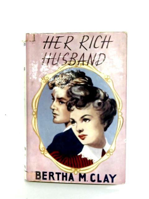 Her Rich Husband By Bertha M. Clay