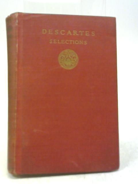 Descartes Selections By Ralph M Eaton