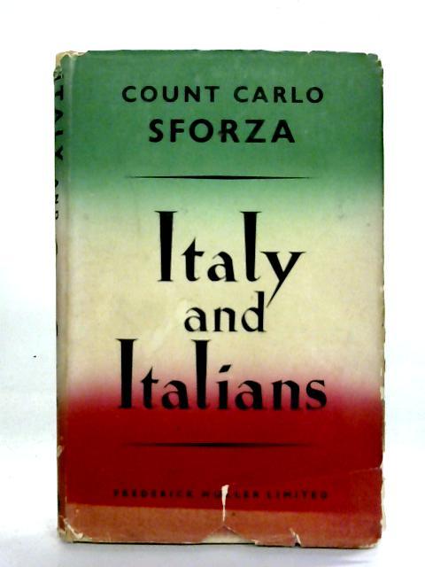 Italy And Italians By Carlo Sforza
