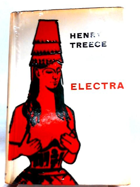 Electra By Henry Treece