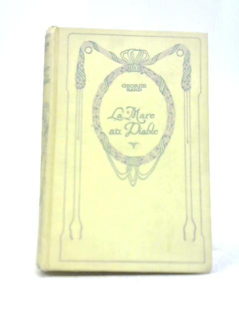 La Mare Au Diable By George Sand