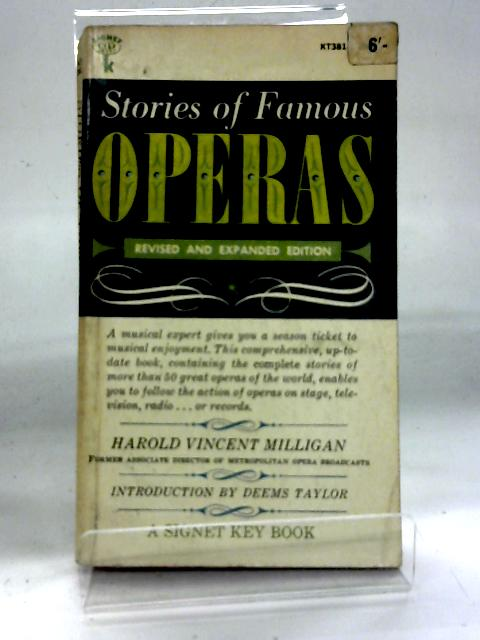 Stories of Famous Operas By Harold Vincent Milligan