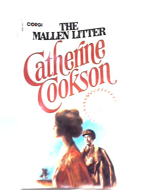 The Mallen Litter By Catherine Cookson