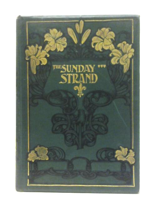 The Sunday Strand Vol. VII, January to June 1903 By Various