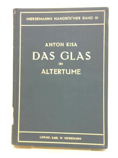 Das Glas Im Altertume Zweiter Teil By Anton Kisa