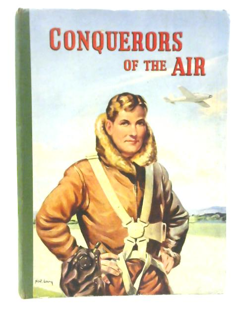 Conquerors of the Air By Harry Harper