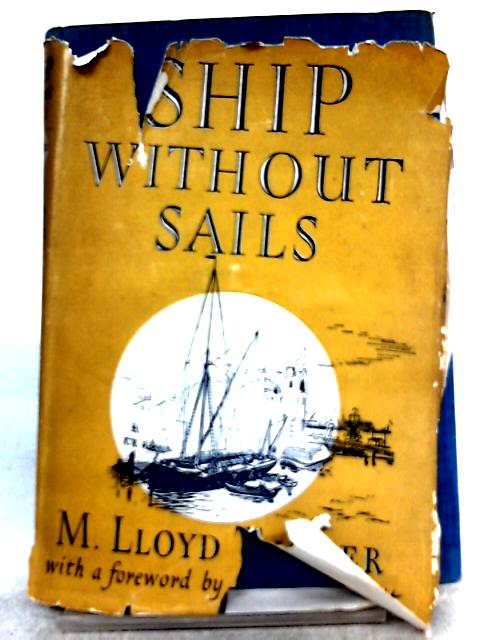 Ship Without Sails By M. Lloyd Turner
