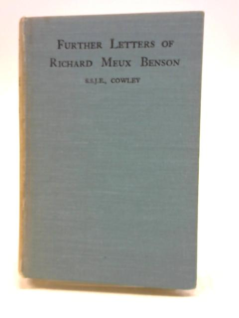 FURTHER LETTERS OF RICHARD MEUX BENSON By W.H. Longridge