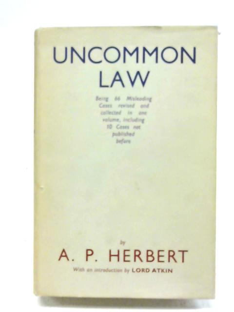 Uncommon Law By Alan Patrick Herbert