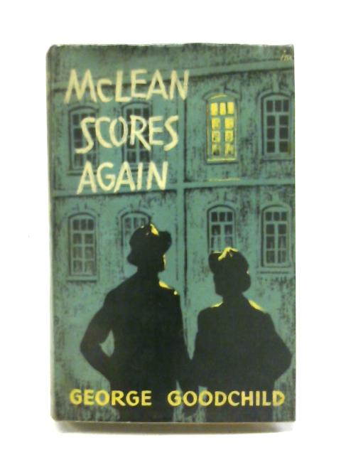 McLean scores again By George Goodchild