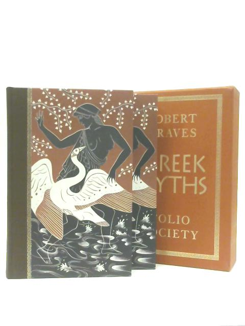 The Greek Myths 1 and 2 By Robert Graves