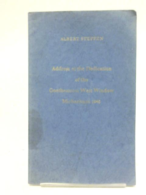 Address at the Dedication of the Goetheanum West Window Michaelmas 1945 By Albert Steffen
