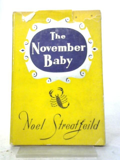 The November Baby By Noel Streatfeild