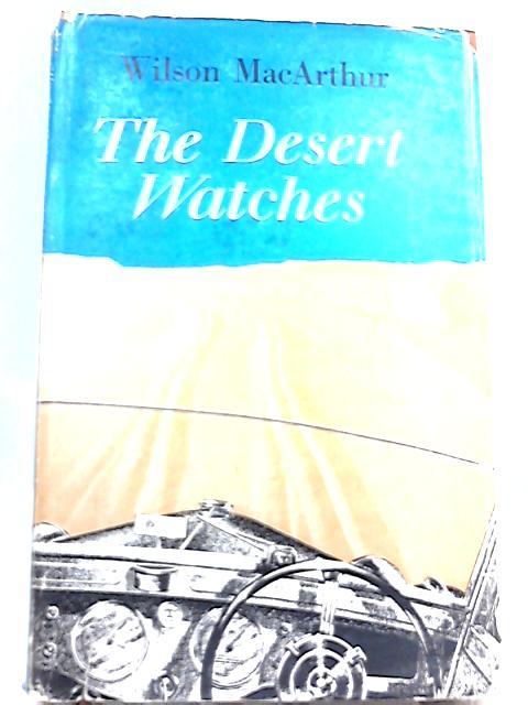 The Dessert Watchers By Wilson Macarthur