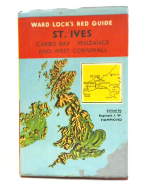 Ward Lock Red Guide - St Ives and West Cornwall By Reginald Hammond