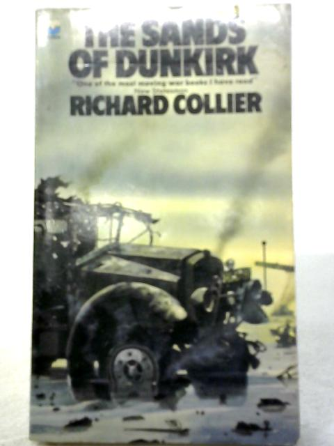 The Sands of Dunkirk By Richard Collier