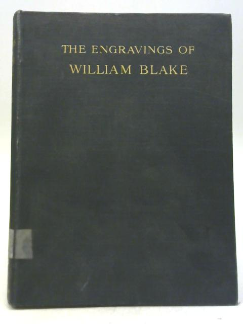 The Engravings of William Blake 1912 By Archibald G B Russell