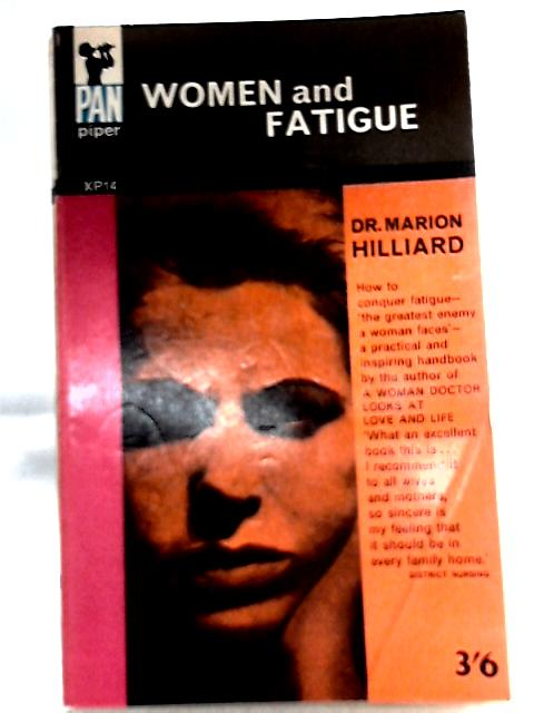 Women and Fatigue By Dr. Marion Hilliard