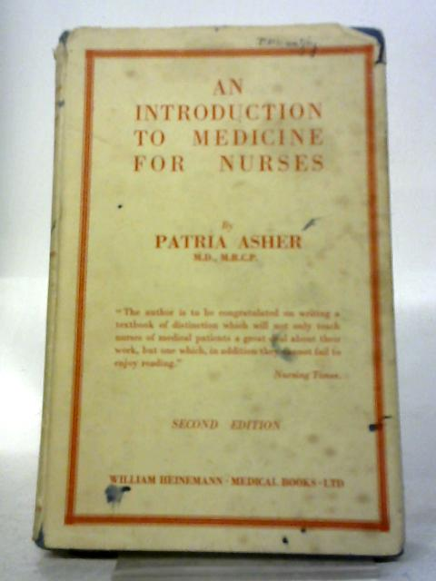 An Introduction To Medicine For Nurses By Patria Asher