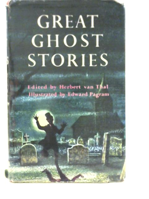 Great Ghost Stories by Herbert Van Thal