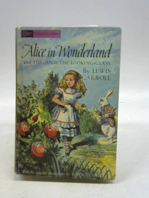 Alice wonderland and through the looking glass By Lewis carroll